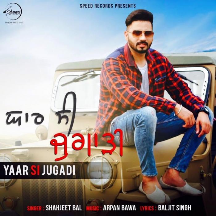 yaar-si-jugadi-shahjeet-bal