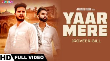 Yaar Mere (Full Video ) | Jagveer Gill | Parmish Verma | Desi Crew | New Punjabi Songs 2018  Song - Yaar Mere  Singer - Jagveer Gill Featuring - Parmish Verma Music - Desi Crew Lyrics - Ravi Raj Concept & Video by - Parmish Verma Online Promotions - Gold Media Label - Lokdhun
